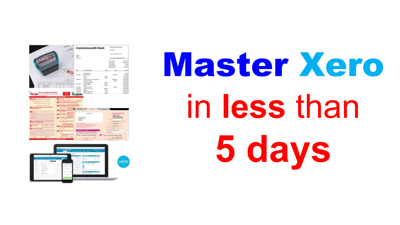 Learn how to master Xero in less than 5 days